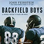 Backfield Boys: A Football Mystery in Black and White | John Feinstein