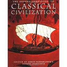 The Oxford Companion to Classical Civilization (Open University Set Book)