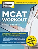 MCAT Workout, Revised 3rd Edition: 735+ Practice