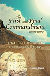 The First and Final Commandment, 2nd Edition