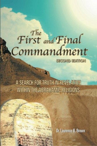 The First and Final Commandment, 2nd Edition ebook