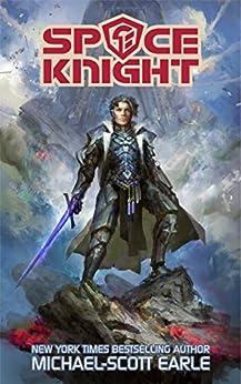 Space Knight by [Earle, Michael-Scott]