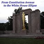 From Constitution Avenue to the White House Ellipse | Maureen Reigh Quinn