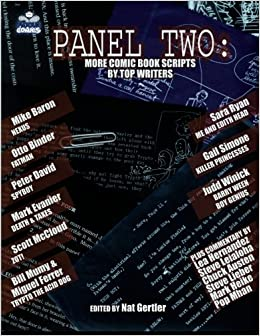 panel two more comic book scripts by top writers panel one  panel two more comic book scripts by top writers panel one scripts by top comics writers tp new prtg nat gertler peter david scott mccloud