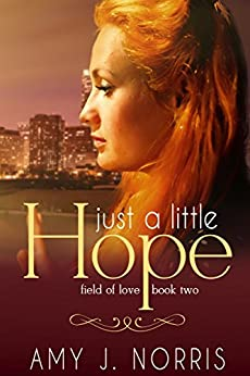 Just a Little Hope by [Norris, Amy J.]