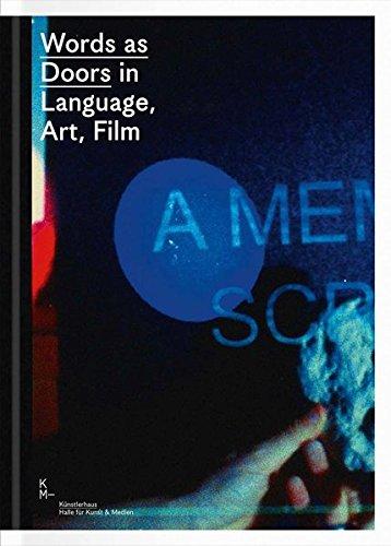 Words as Doors in Language, Art, Film by imusti