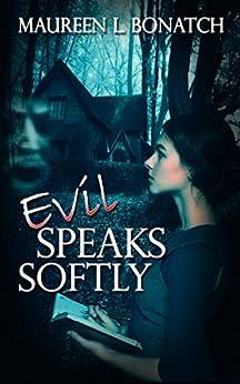 Evil Speaks Softly (The Nightwalkers Series) by [Bonatch, Maureen L.]