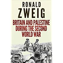 Britain and Palestine During the Second World War