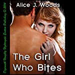 The Girl Who Bites | Alice J. Woods