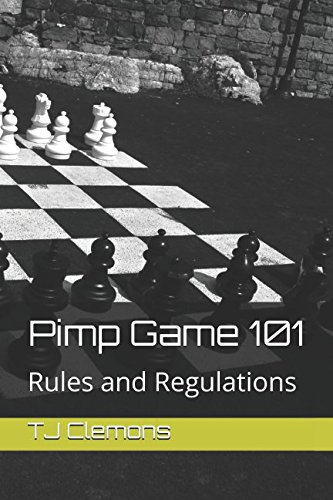 Pimp Game 101: Rules and Regulations