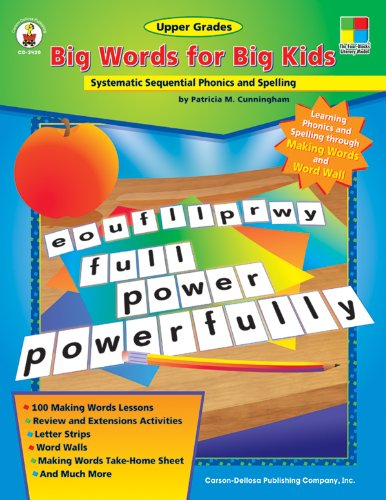Big Words for Big Kids: Systematic Sequential Phonics and Spelling -