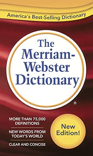 The Merriam-Webster Dictionary (Turtleback School & Library Binding Edition)