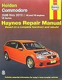 Holden Commodore VE (AUS) Automotive Repair Manual: 2006-2012 (Haynes Automotive Repair Manuals)