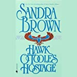 Hawk O'Toole's Hostage | Sandra Brown