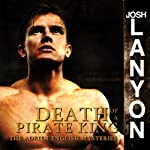 Death of a Pirate King: Adrien English Mystery Series, Book 4 | Josh Lanyon