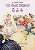 The Magic Fishbone (Traditional Chinese): 09 Hanyu Pinyin with IPA Paperback B&W (Dickens Picture Books) (Volume 4) (Chinese Edition)