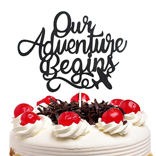 Our Adventure Begins Cake Topper With Black Glitter Birthday Bon Voyage Journey Honeymoon Theme Party Décor Graduation Wedding Engagement Party Decorations ()