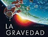 La gravedad (Spanish Edition)