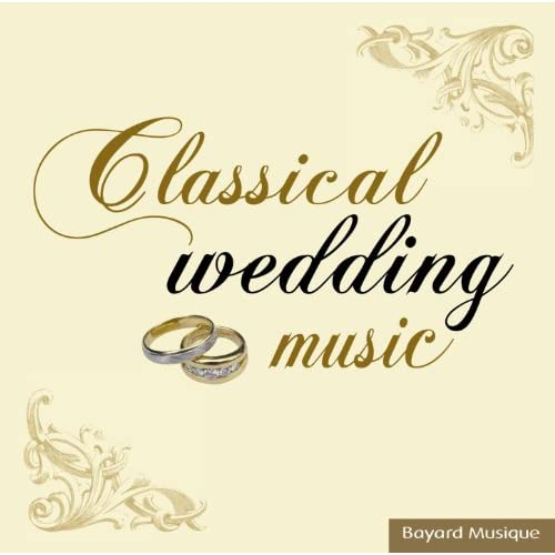 Classical Wedding Music By Various Artists On Amazon Music