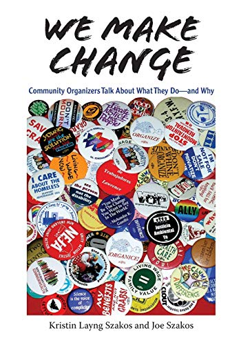 We Make Change: Community Organizers Talk About What They Do--and Why by Brand: Vanderbilt University Press (Image #2)