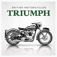 British Motorcycles: Triumph
