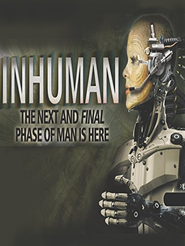 Inhuman Part 2: The Next and Final Phase of Man is - Part Phase