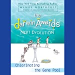 The Darwin Awards 5: Next Evolution | Wendy Northcutt