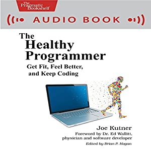 The Healthy Programmer Audiobook
