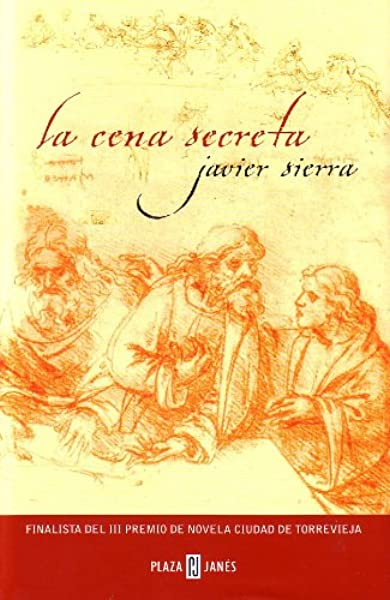La Cena Secreta Spanish Edition Sierra Javier 9789506440589 Books