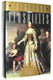Princesse of Versailles: The Life of Marie Adelaide of Savoy