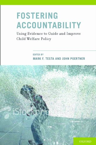 Fostering Accountability: Using Evidence to Guide and Improve Child Welfare Policy Pdf