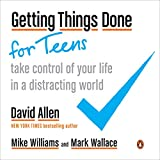 img - for Getting Things Done for Teens: Take Control of Your Life in a Distracting World book / textbook / text book