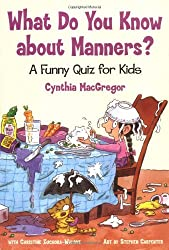 What Do You Know About Manners?