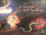 img - for The Green Snake and the Beautiful Lily book / textbook / text book
