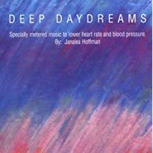 Deep Daydreams