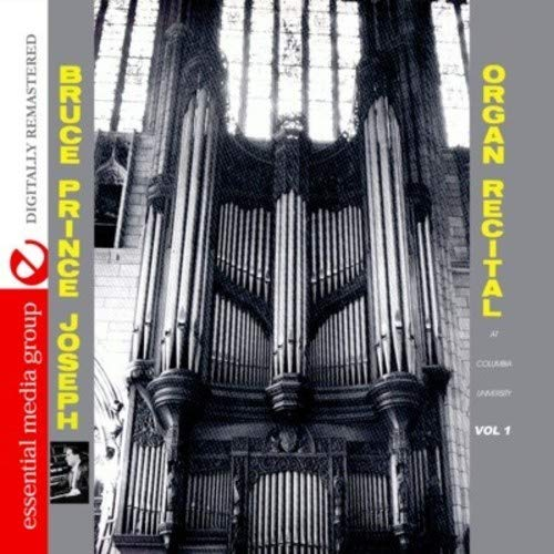 (Organ Recital At Columbia University, Vol. 1 (Digitally Remastered))