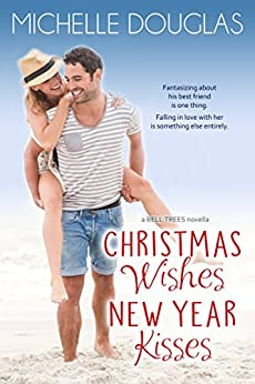 Christmas Kisses New Year Wishes by Michelle Douglas