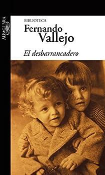 El desbarrancadero par Fernando Vallejo