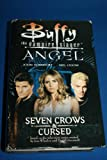 Front cover for the book Seven Crows & Cursed (Buffy the Vampire Slayer) by John Vornholt
