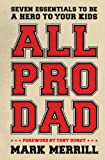 All Pro Dad, Mark Merrill, 1595555072
