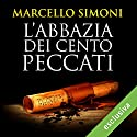 L'abbazia dei cento peccati (Codice Millenarius Saga 1) Audiobook by Marcello Simoni Narrated by Gino La Monica