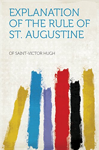 (Explanation of the Rule of St. Augustine)