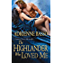 The Highlander Who Loved Me (The McKennas)