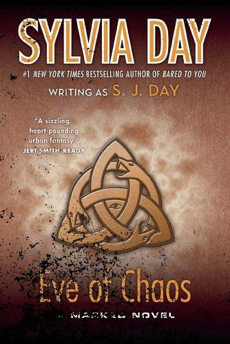 Eve of Chaos: A Marked Novel (Marked Series) [Day, Sylvia - Day, S. J.] (Tapa Blanda)