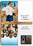 Reno 911: Miami: The Movie / Super Troopers