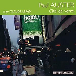 La Cité de verre (Triologie new-yorkaise 1) Audiobook