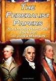 The Federalist Papers, Alexander Hamilton and James Madison, 150042840X