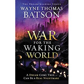 The War for the Waking World (Dreamtreaders)
