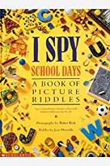 I Spy School Days: A Book of Picture Riddles Hardcover