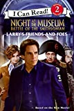 night at the museum free - Night at the Museum: Battle of the Smithsonian: Larry's Friends and Foes (I Can Read Book 2)